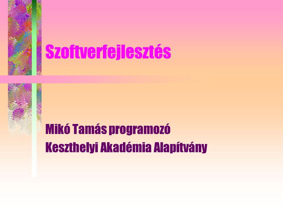 Szoftverfejlesztés Mikó Tamás programozó Keszthelyi Akadémia Alapítvány