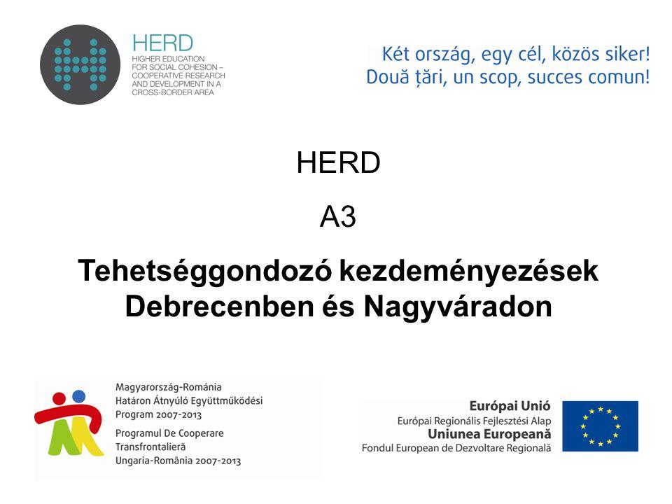 HERD A3 Tehetséggondozó kezdeményezések Debrecenben és Nagyváradon