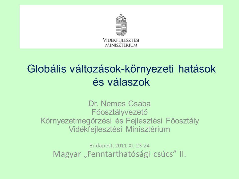 Globális változások-környezeti hatások és válaszok Dr.