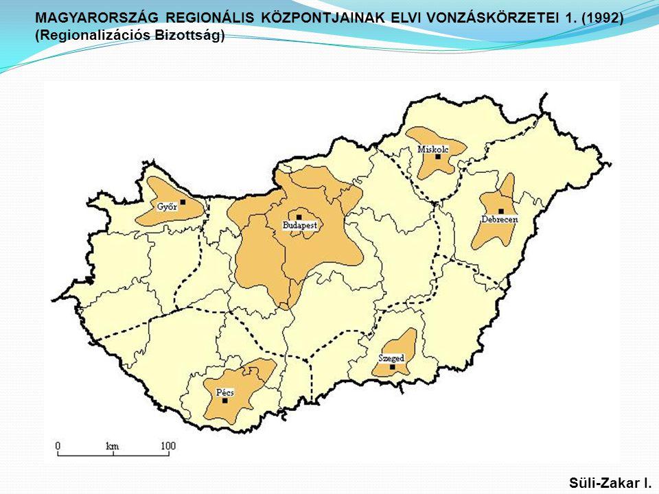 MAGYARORSZÁG REGIONÁLIS KÖZPONTJAINAK ELVI VONZÁSKÖRZETEI 1.
