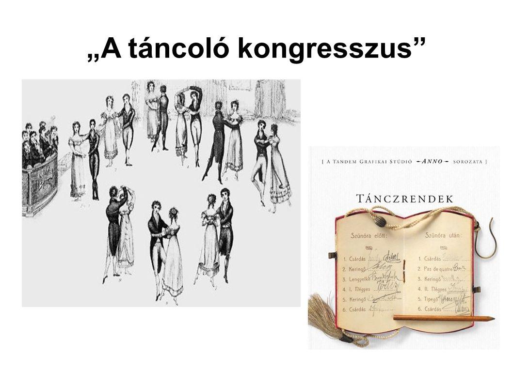 """""""A táncoló kongresszus"""""""