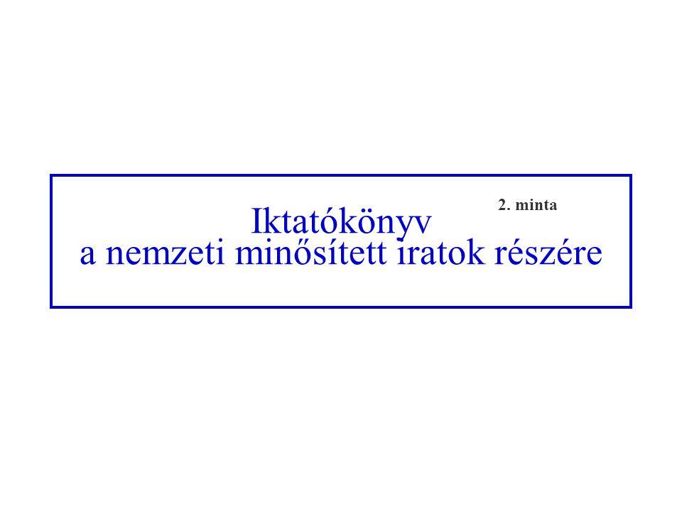 Belső átadókönyv a nemzeti minősített iratok részére 20. minta