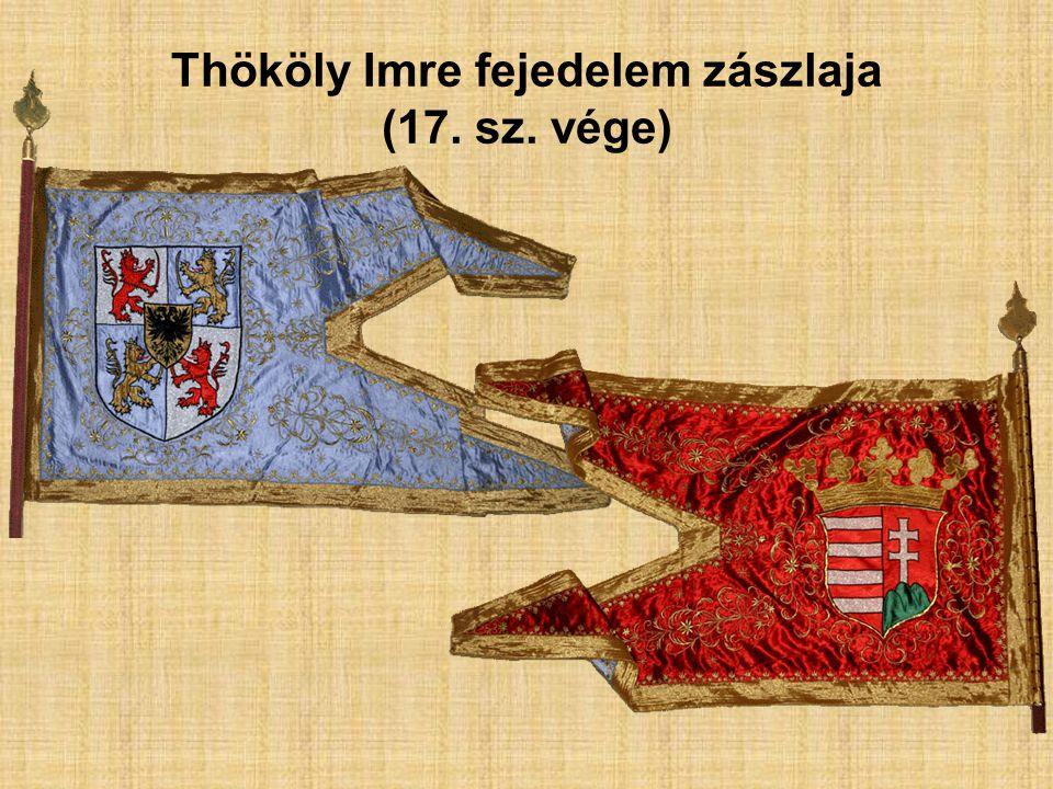 Thököly Imre fejedelem zászlaja (17. sz. vége)