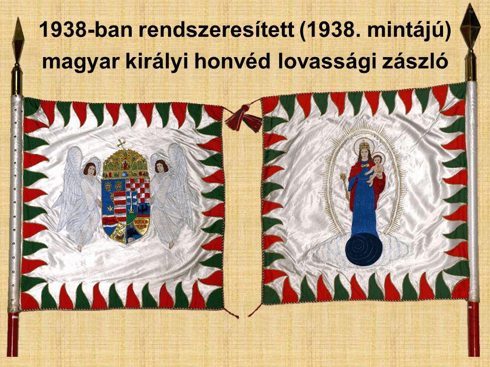 1938-ban rendszeresített (1938. mintájú) magyar királyi honvéd lovassági zászló