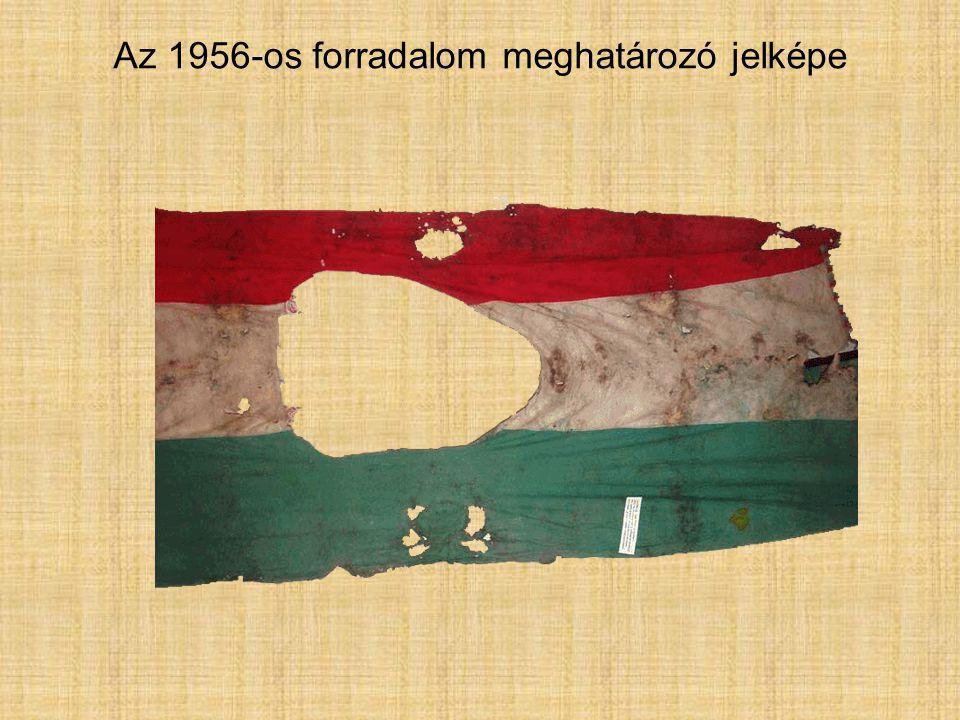Az 1956-os forradalom meghatározó jelképe