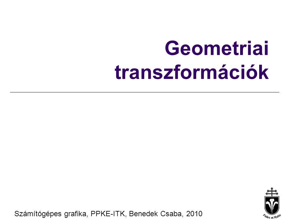 Számítógépes Grafika 2010, PPKE ITK, Benedek Csaba Tanagyag forrás ® Szirmay-Kalos László, BME 2D egyenes n  (r – r 0 ) = 0 n x (x – x 0 ) + n y (y – y 0 ) = 0 ax + by + c = 0 (x, y, 1)  (a, b, c) = 0 y r0r0 r v irányvektor n normálvektor r = r 0 + v t, t  [-∞,∞] x = x 0 + v x t y = y 0 + v y t x
