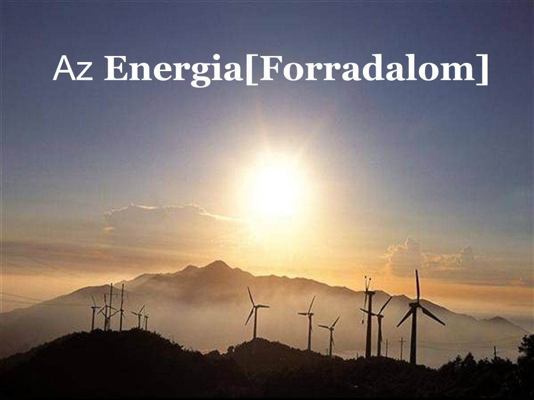 the energy [r]evolution Az Energia[Forradalom]