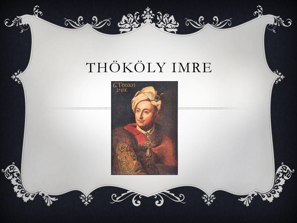 SZÜLETETT  1657. szeptember 25. Késmárkon Thököly Imre ifjú arcképe m