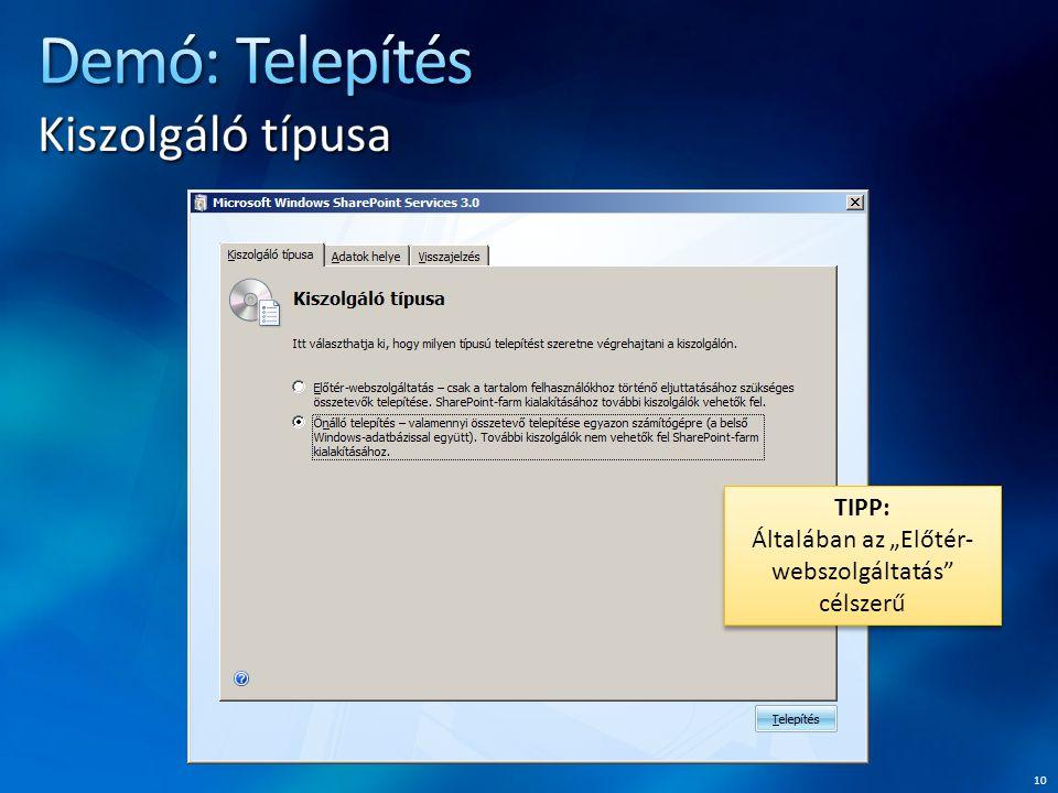 """10 TIPP: Általában az """"Előtér- webszolgáltatás célszerű"""