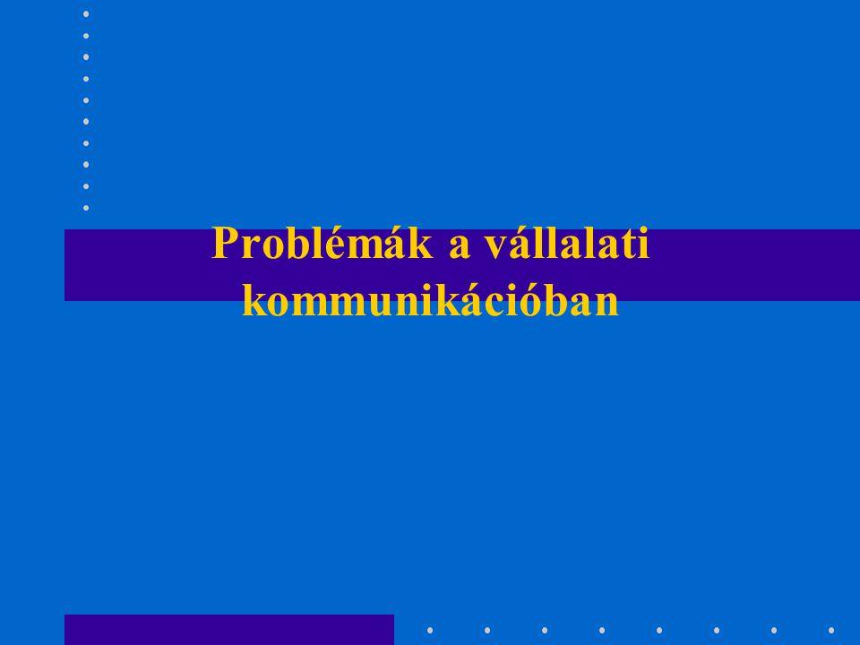 Problémák a vállalati kommunikációban