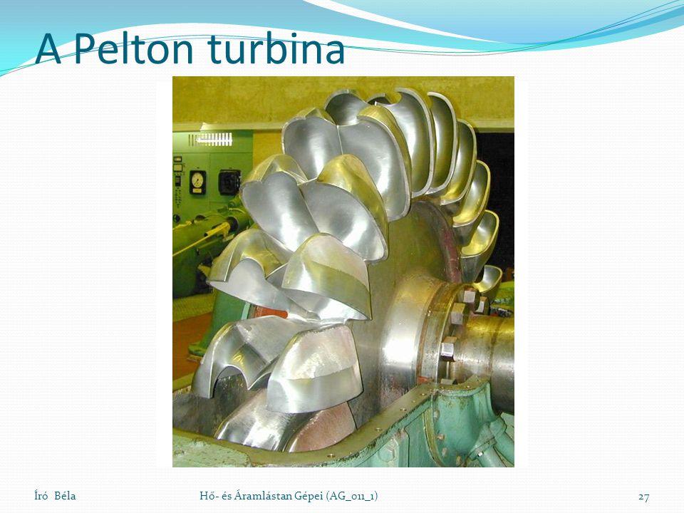A Pelton turbina Író BélaHő- és Áramlástan Gépei (AG_011_1)27