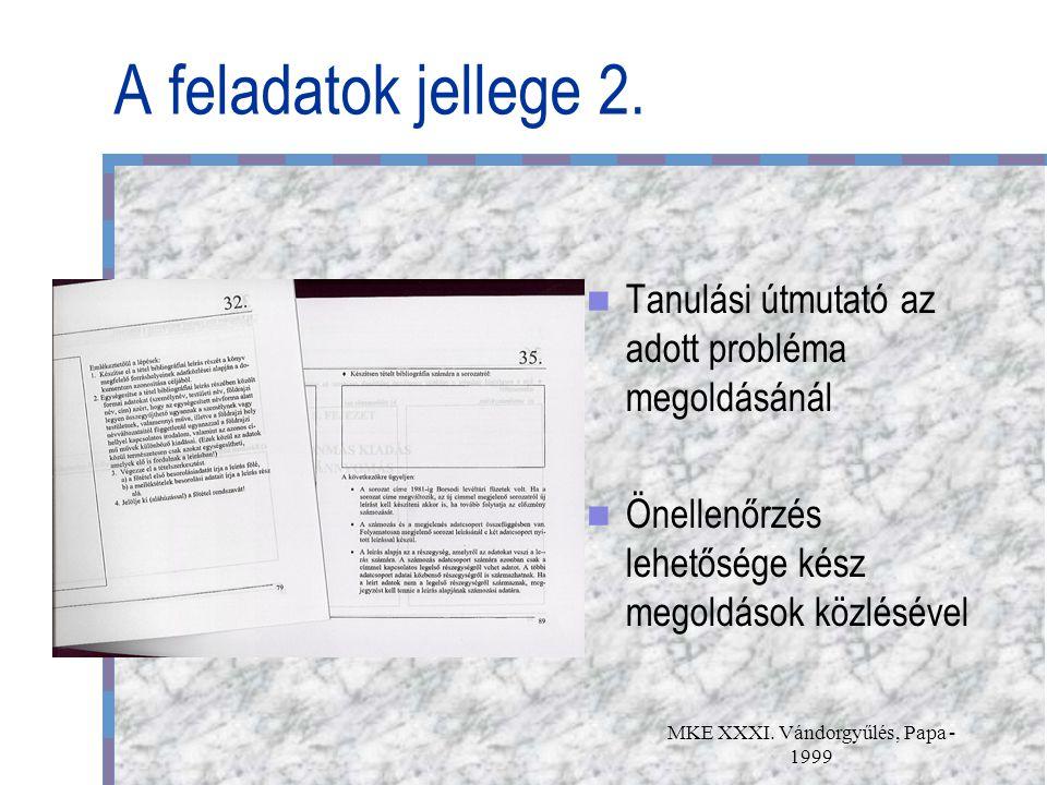 MKE XXXI. Vándorgyűlés, Papa - 1999 A feladatok jellege 2.