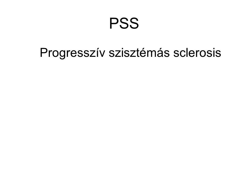 PSS Progresszív szisztémás sclerosis