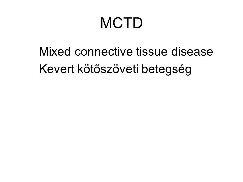 MCTD Mixed connective tissue disease Kevert kötőszöveti betegség