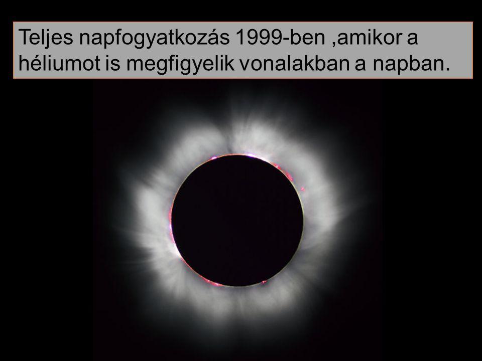 Teljes napfogyatkozás 1999-ben,amikor a héliumot is megfigyelik vonalakban a napban.