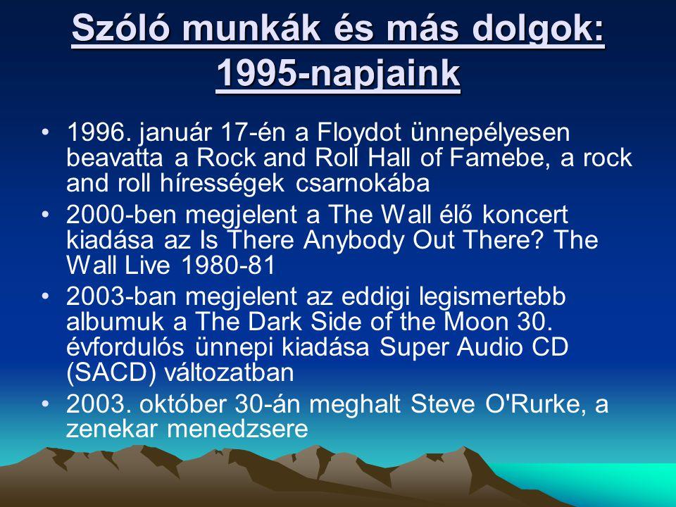 Szóló munkák és más dolgok: 1995-napjaink 1996.