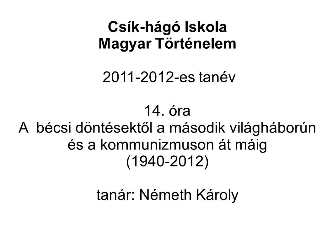 Csík-hágó Iskola Magyar Történelem 2011-2012-es tanév 14.