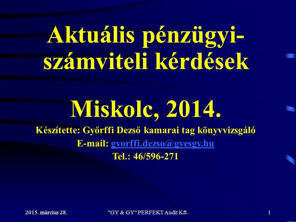 Közzététel Támogatások, szerződések közzététele 2015. március 28. GY & GY PERFEKT Audit Kft.82