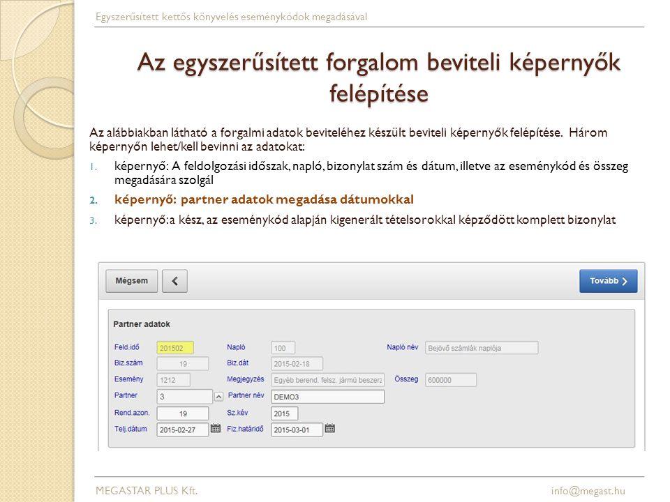 Kp.felvétel bankból (banki értesítő rögzítése) MEGASTAR PLUS Kft.