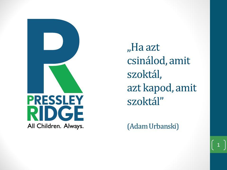 """""""Ha azt csinálod, amit szoktál, azt kapod, amit szoktál (Adam Urbanski) 1"""