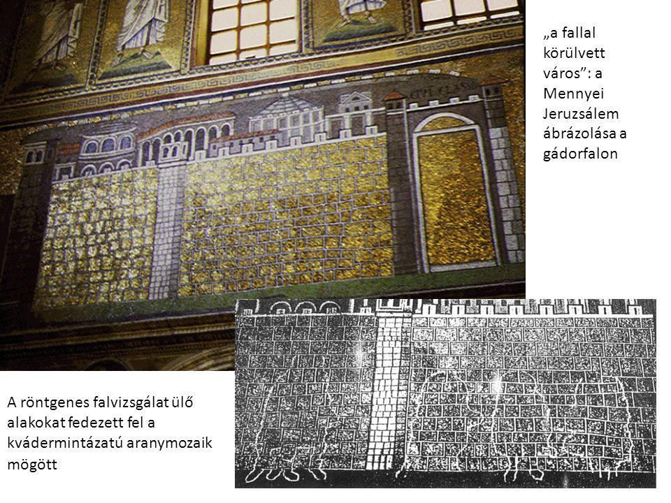 """""""a fallal körülvett város"""": a Mennyei Jeruzsálem ábrázolása a gádorfalon A röntgenes falvizsgálat ülő alakokat fedezett fel a kvádermintázatú aranymoz"""