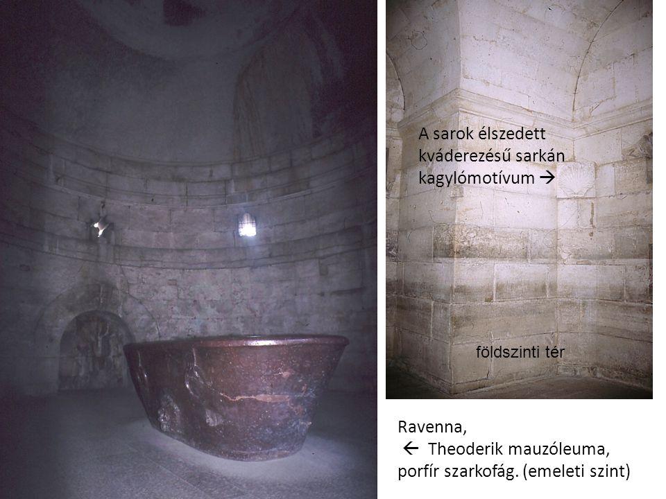 Ravenna,  Theoderik mauzóleuma, porfír szarkofág. (emeleti szint) A sarok élszedett kváderezésű sarkán kagylómotívum  földszinti tér
