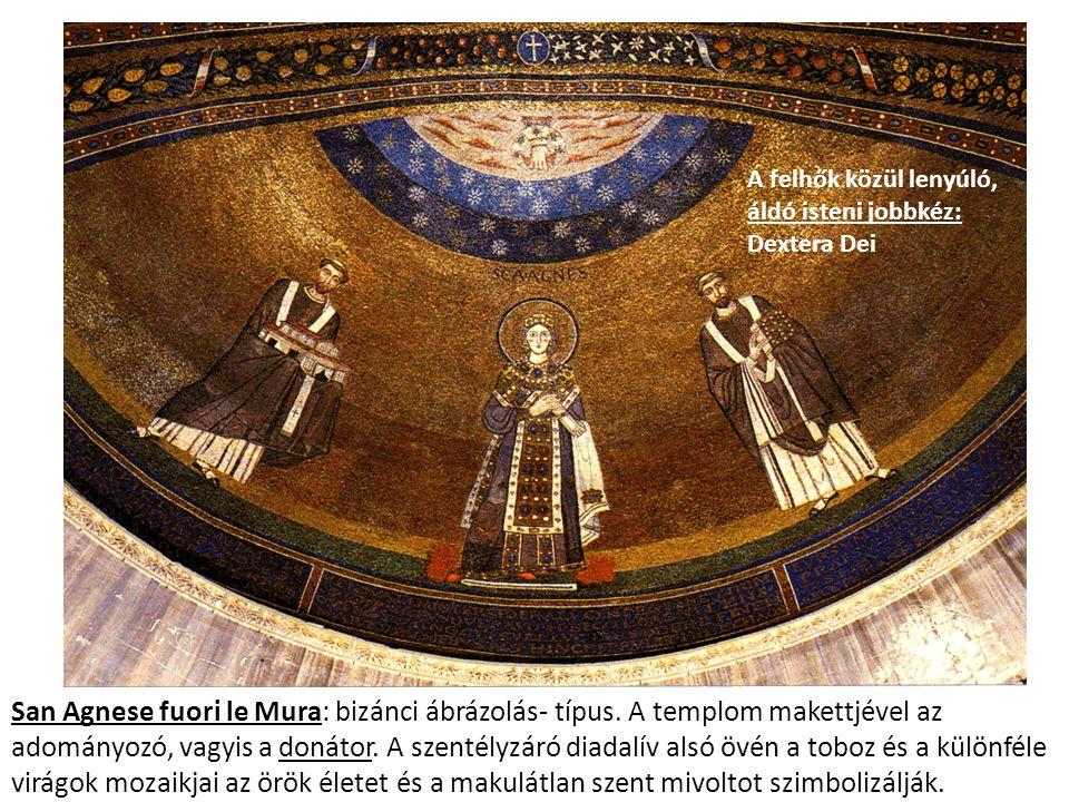 San Agnese fuori le Mura: bizánci ábrázolás- típus. A templom makettjével az adományozó, vagyis a donátor. A szentélyzáró diadalív alsó övén a toboz é