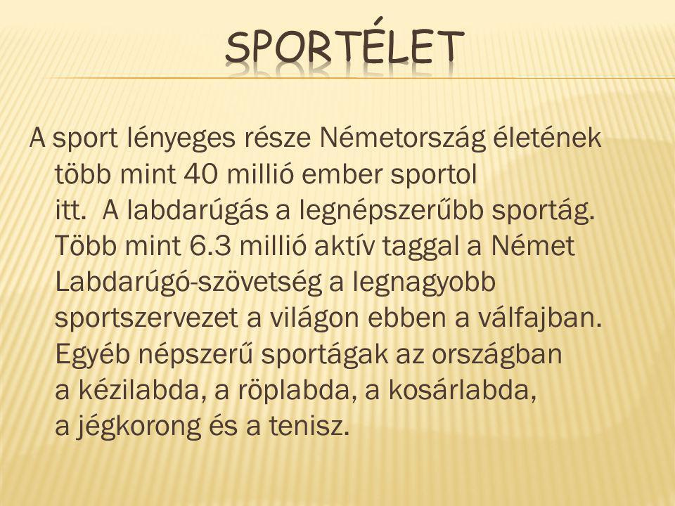 A sport lényeges része Németország életének több mint 40 millió ember sportol itt. A labdarúgás a legnépszerűbb sportág. Több mint 6.3 millió aktív ta
