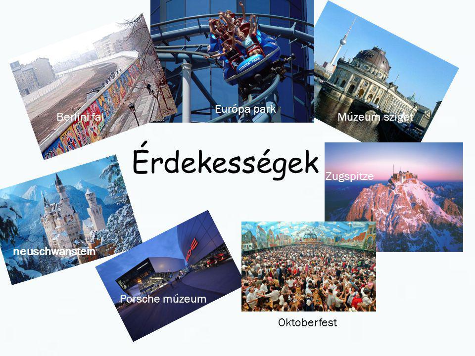 Érdekességek Berlini fal Európa park Múzeum sziget neuschwanstein Porsche múzeum Oktoberfest Zugspitze