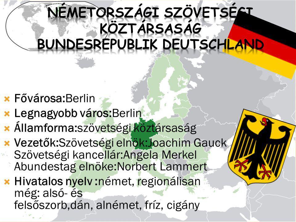  Fővárosa:Berlin  Legnagyobb város:Berlin  Államforma:szövetségi köztársaság  Vezetők:Szövetségi elnök:Joachim Gauck Szövetségi kancellár:Angela M