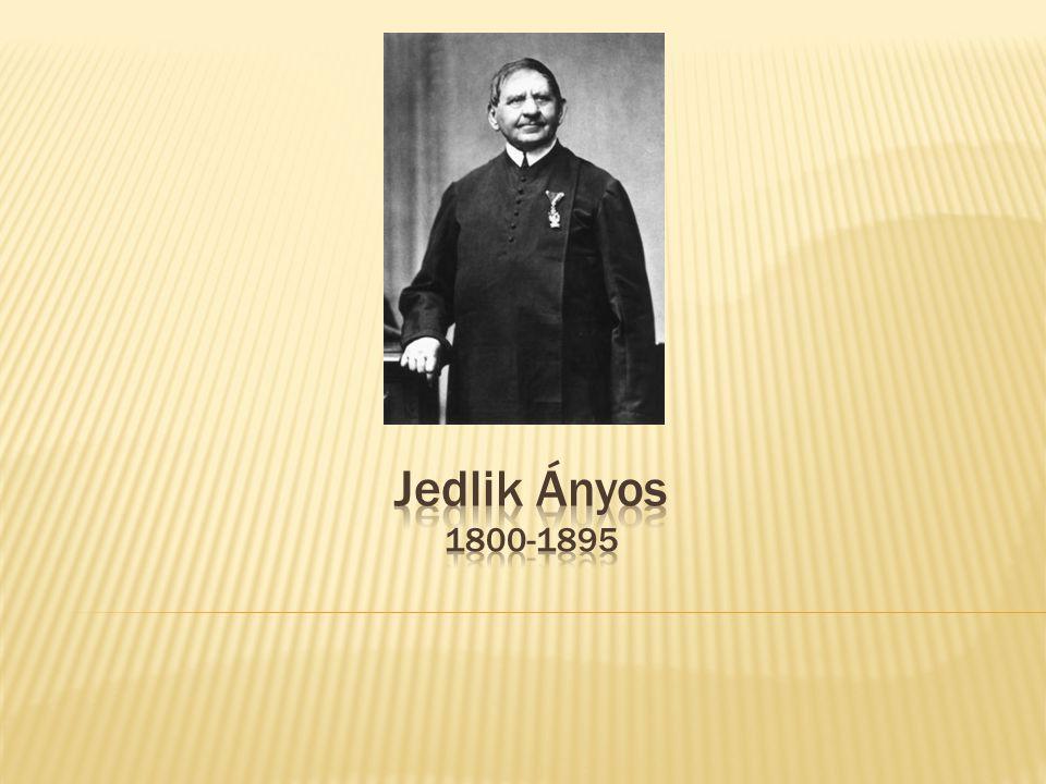  Jedlik István néven született, de mikor belépett a Szent Benedek-rendbe, felvette az Anianus (Ányos) nevet.