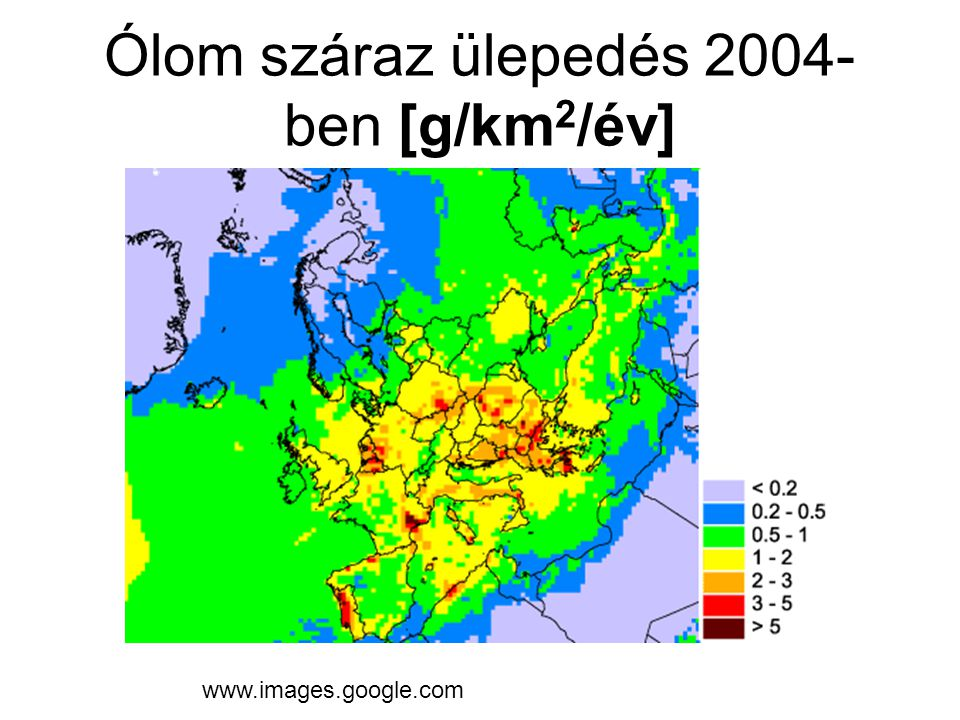 Ólom száraz ülepedés 2004- ben [g/km 2 /év] www.images.google.com