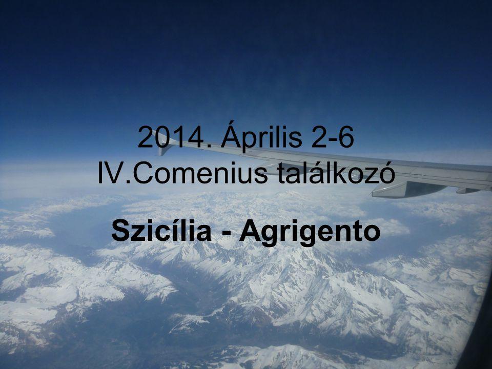 2014. Április 2-6 IV.Comenius találkozó Szicília - Agrigento