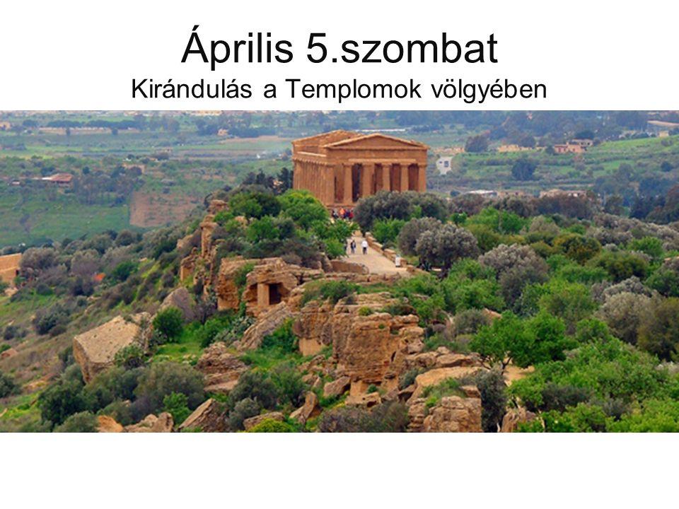 Április 5.szombat Kirándulás a Templomok völgyében Kirándulás a Templomok völgyébe