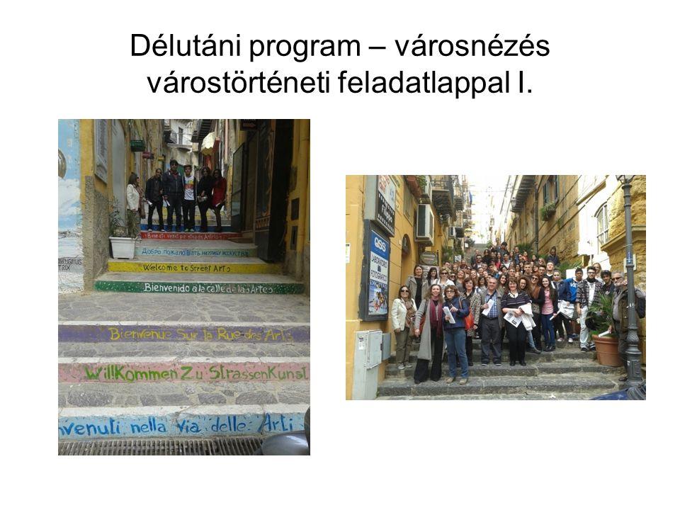 Délutáni program – városnézés várostörténeti feladatlappal I.