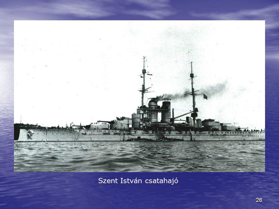 26 Szent István csatahajó