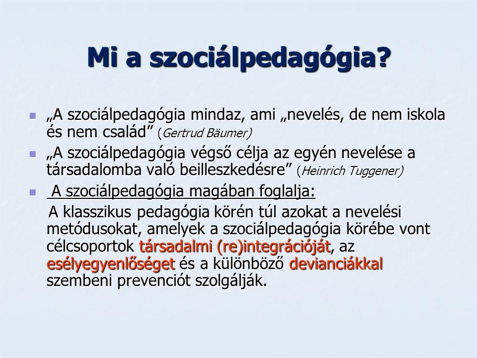 Mi a szociálpedagógia.