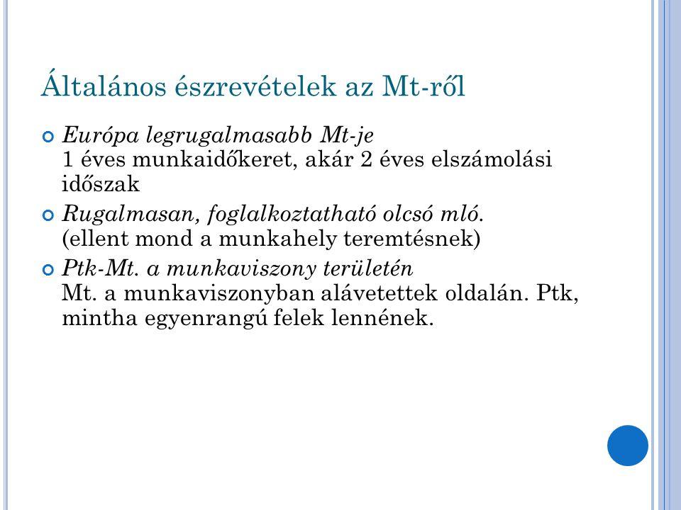 Általános észrevételek II.