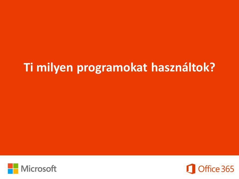 Ti milyen programokat használtok?