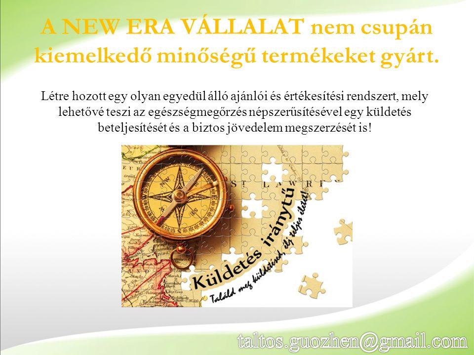 A NEW ERA VÁLLALAT nem csupán kiemelkedő minőségű termékeket gyárt.