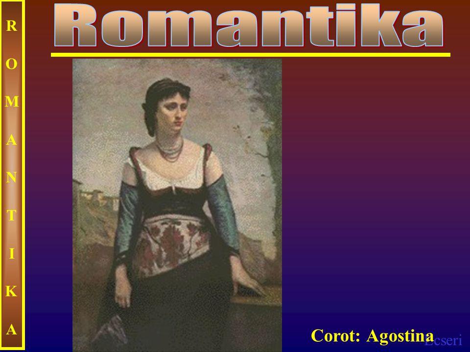 Ecseri ROMANTIKAROMANTIKA Corot: Agostina