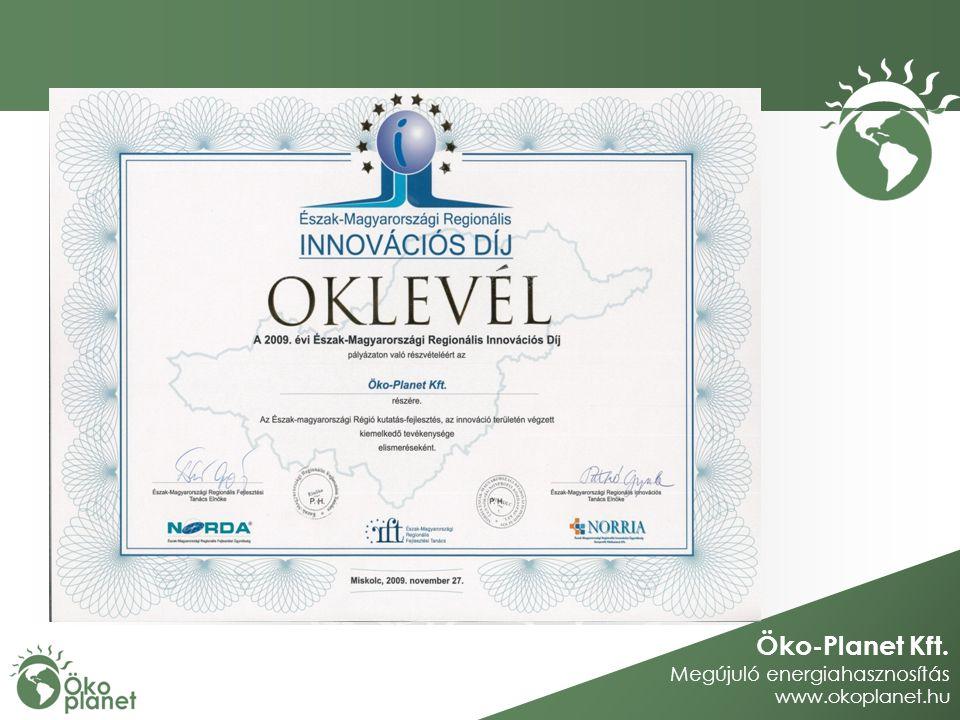 Öko-Planet Kft. Megújuló energiahasznosítás www.okoplanet.hu Köszönöm a figyelmet!