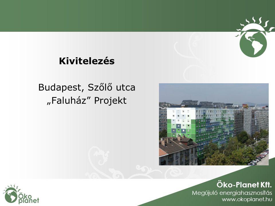 """Öko-Planet Kft. Megújuló energiahasznosítás www.okoplanet.hu Kivitelezés Budapest, Szőlő utca """"Faluház"""" Projekt"""