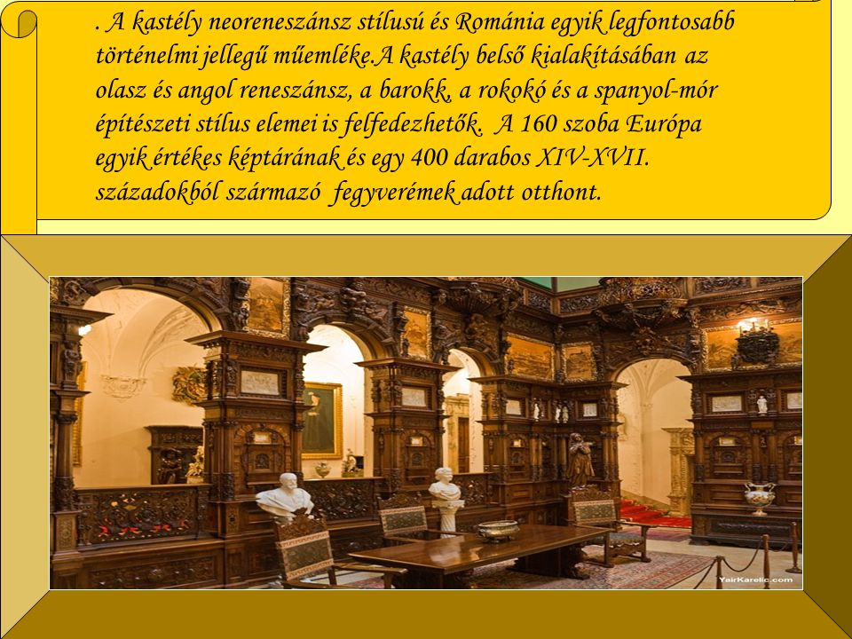 A kastély 1948-ig maradt a román királyi család rezidenciája,1948 amikor a kommunista rezsim elkobozta a családtól.kommunista rezsim A kastély 1953 óta múzeumként üzemel, de fontos megjegyezni,1953 hogy már I.