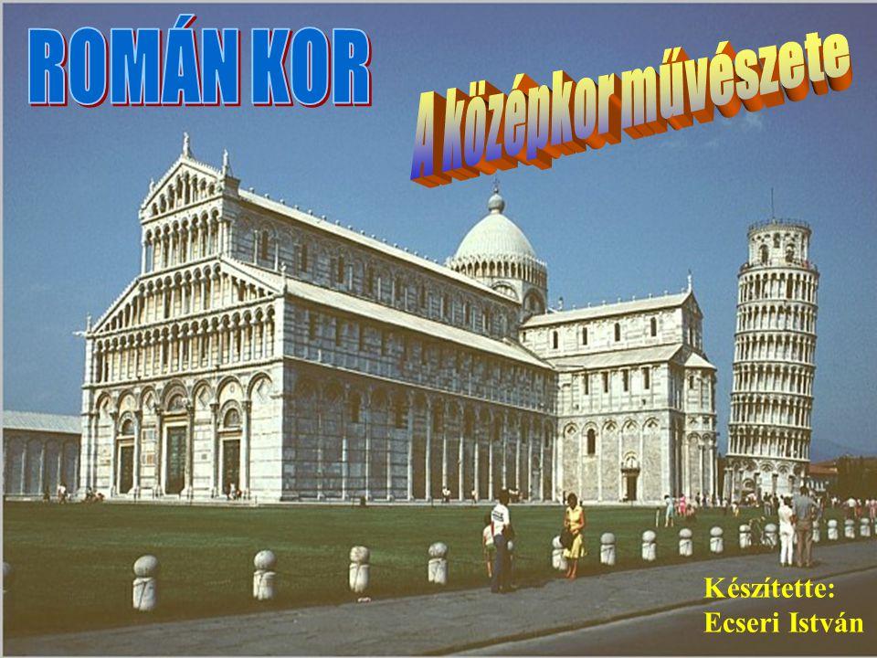 Ecseri R O M Á N M Ű VÉ S Z E T Ókeresztény művészet többhajós bazilikák, mozaik Román kori művészet vaskos falak, tornyok Gótikus művészet karcsú tornyok, kőcsipkék, rózsaablakok