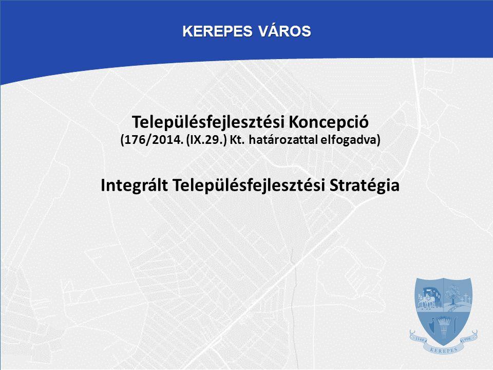 """TársadalomGazdaság Épített és természeti környezet Közmű- és közlekesés- infrastruktúra Kerepes Településfejlesztési Koncepcióban megfogalmazott átfogó célok Magas színvonalú és mindenki számára elérhető közszolgáltatások biztosítása a városban és térségben élők számára A Kerepesen működő gazdasági szereplők által biztosított foglalkoztatottsági szint folyamatos emelkedése Az épített és természeti környezet kiválóságának, minőségének biztosítása A Város közműellátásának, illetve külső megközelíthetőségé nek és belső közlekedési rendszerének fejlesztése """"Kerepes az élhető kertváros"""