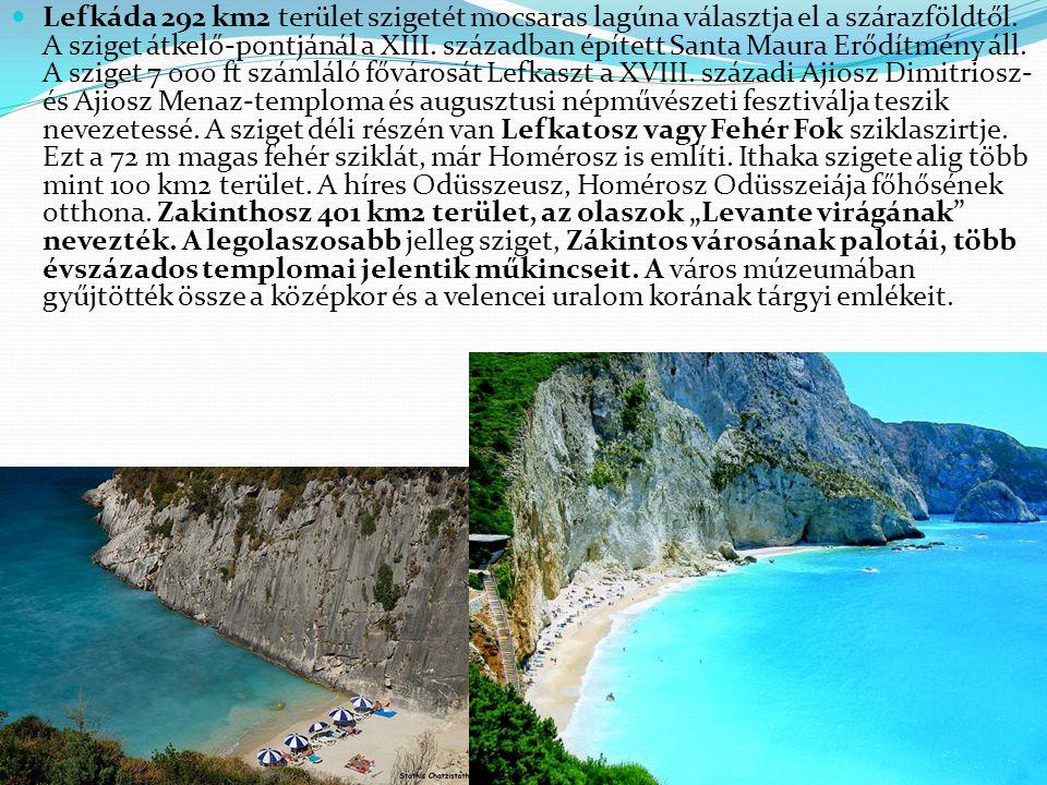Lefkáda 292 km2 terület szigetét mocsaras lagúna választja el a szárazföldtől. A sziget átkelő-pontjánál a XIII. században épített Santa Maura Erődítm