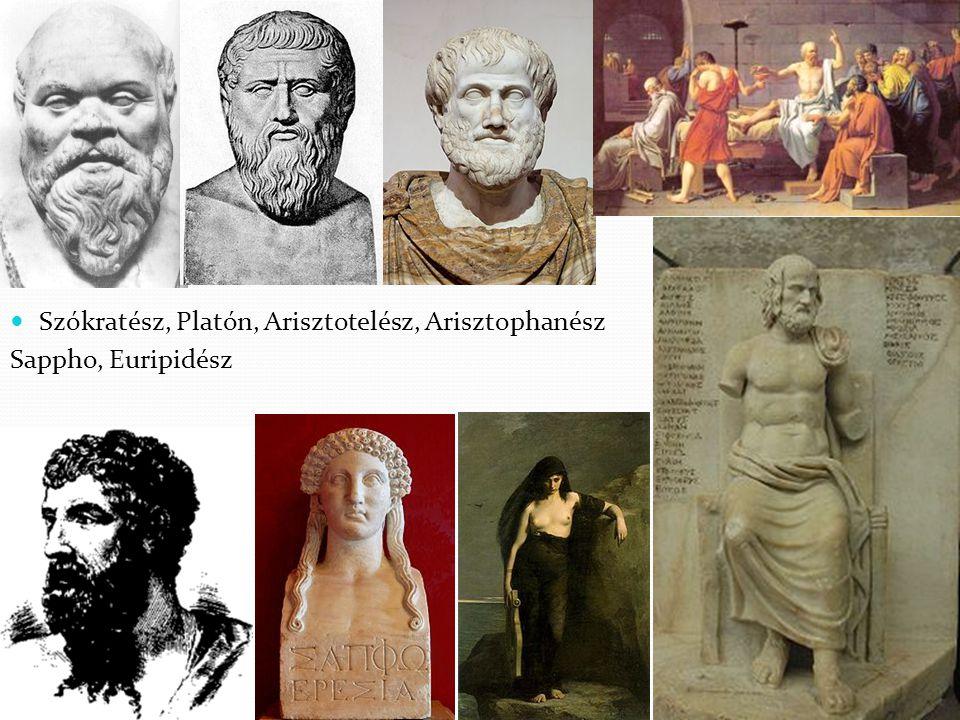 Szókratész, Platón, Arisztotelész, Arisztophanész Sappho, Euripidész