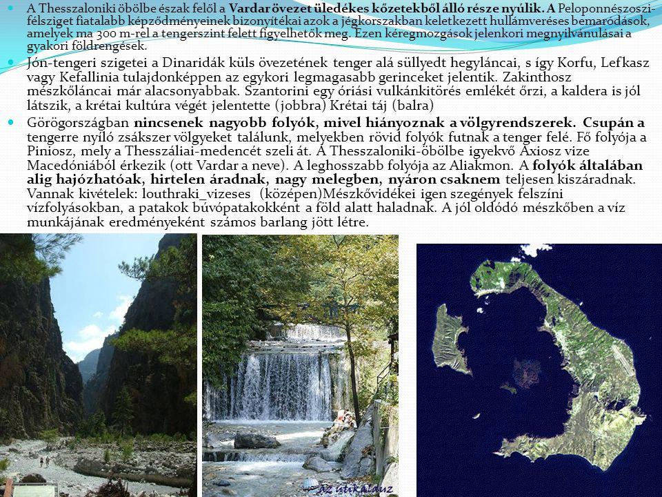 A Thesszaloniki öbölbe észak felől a Vardar övezet üledékes kőzetekből álló része nyúlik. A Peloponnészoszi- félsziget fiatalabb képződményeinek bizon