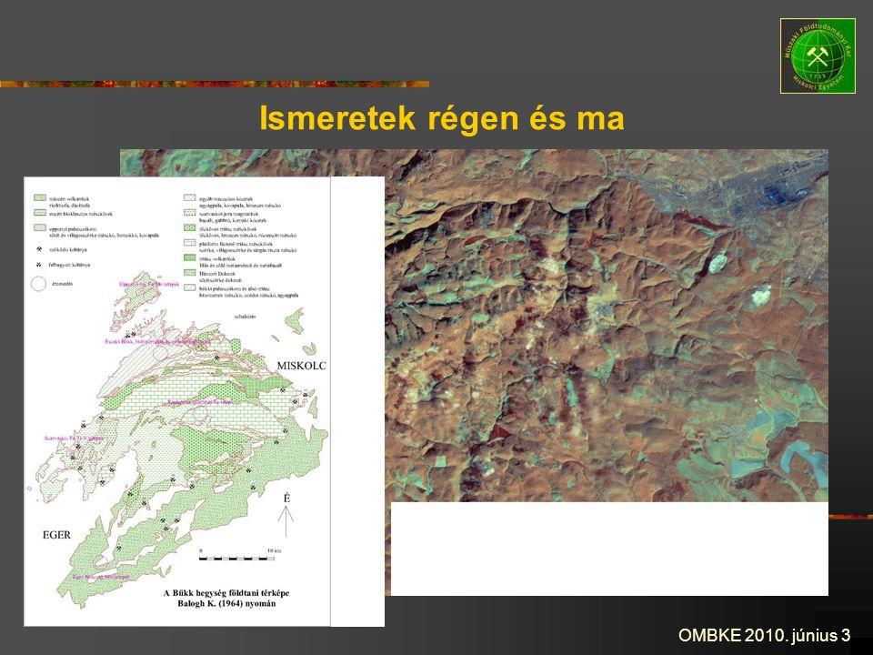 OMBKE 2010. június 3 Ismeretek régen és ma